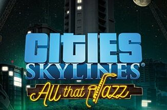 videogame cities skylines all that jazz